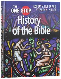 The One-Stop History of the Bible