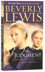 The Judgment (#02 in The Rose Trilogy Series)