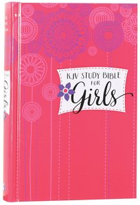 KJV Study Bible For Girls Hardcover Pink/Flowers (Red Letter Edition)