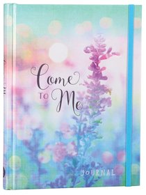 Journal: Come to Me