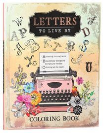Letters to Live By (Adult Coloring Books Series)