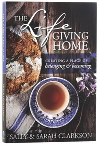 The Life-Giving Home