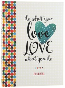Signature Journal: Do What You Love, Love What You Do