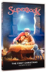 First Christmas, the - the Birth of Jesus (#01 in Superbook Dvd Series Season 01)