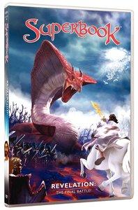 Revelation - the Final Battle (#13 in Superbook Dvd Series Season 01)