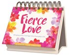 Daybrighteners: Fierce Love