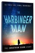 The Harbinger Man: The Jonathan Cahn Story