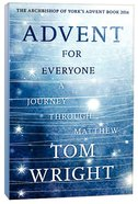 Advent For Everyone: Matthew