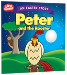 Peter and the Rooster - An Easter Story (Lost Sheep Series)