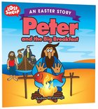 Peter and the Big Breakfast - An Easter Story (Lost Sheep Series)