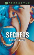 Freestyle: Secrets (Freestyle Fiction Series)