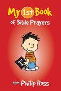 My 1st Book of Bible Prayers (My 1st Book Series)