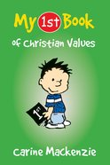 My 1st Book of Christian Values (My 1st Book Series)