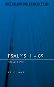 Psalms 1-89 (Focus On The Bible Commentary Series)