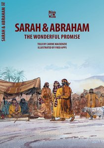 Abraham & Sarah, the Wonderful Promise (Bible Wise Series)