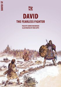 David, the Fearless Fighter (Bible Wise Series)
