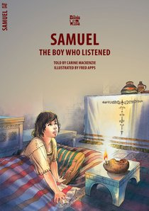Samuel, the Boy Who Listened (Bible Wise Series)