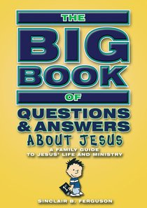 Big Book of Questions & Answers About Jesus (Big Books Series)