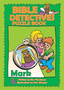 Mark (Puzzle Book) (Bible Detectives Series)