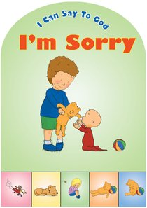 Im Sorry (I Can Say To God Series)