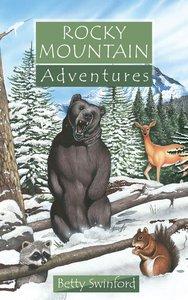 Rocky Mountain Adventures (Adventures Series)