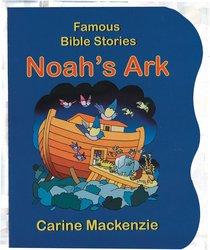 Noahs Ark (Famous Bible Stories Series)