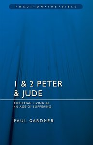 1 & 2 Peter & Jude (Focus On The Bible Commentary Series)