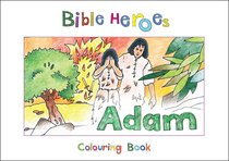 Adam (Bible Heroes Coloring Book Series)