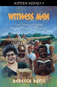 Witness Men (#03 in Hidden Heroes Series)