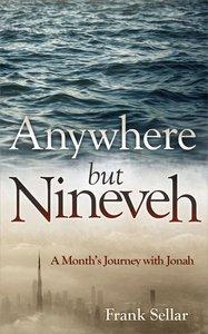 Anywhere But Nineveh