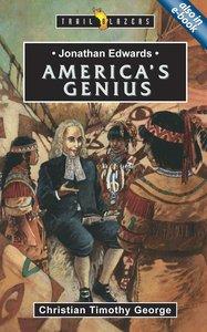 Americas Genius (Jonathan Edwards) (Trailblazers Series)