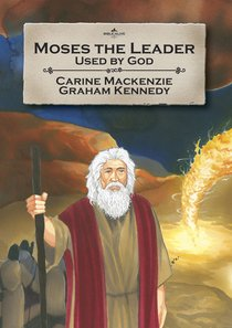 Moses the Leader (Bible Alive Series)
