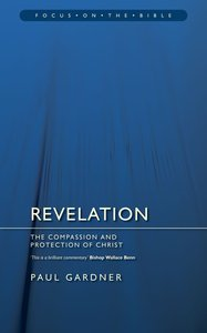 Revelation (Focus On The Bible Commentary Series)