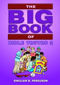 The Big Book of Bible Truths (Volume 2) (Big Books Series)
