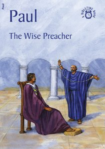 Paul, the Wise Preacher (Bibletime Series)