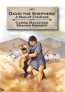 David the Shepherd (Bible Alive Series)