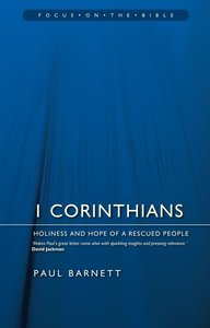 1 Corinthians (Focus On The Bible Commentary Series)