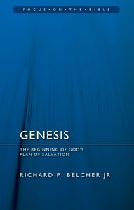 Genesis (Focus On The Bible Commentary Series)
