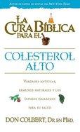 Cura Biblica Para El Colesterol Alto (The Bible Cure For High Colesterol) (Bible Cure Series)