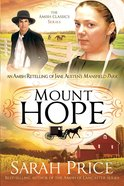 An Mount Hope: Amish Retelling of Jane Austens Mansfield Park (Amish Classics Series)