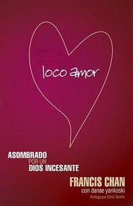 Loco Amor (Crazy Love)