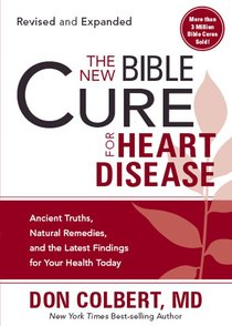 The New Bible Cure For Heart Disease (The New Bible Cure Series)