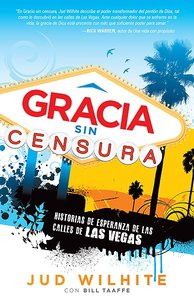 Gracia Sin Censura (Uncensored Grace)