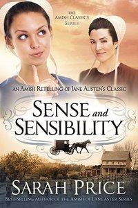 Sense and Sensibility (Amish Classics Series)
