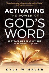 Activating the Power of Gods Word