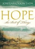 Hope ... The Best of Things
