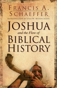 Joshua and the Flow of Biblical History