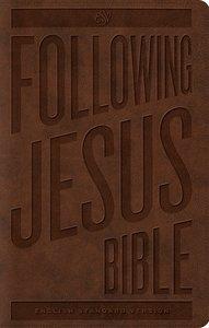 ESV Following Jesus Bible Trutone Brown (Black Letter Edition)