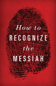 How to Recognize the Messiah KJV (Redesign) (25 Pack)