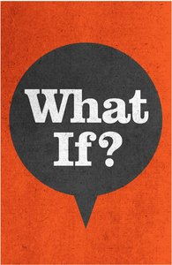What If...? (ESV) (25 Pack)